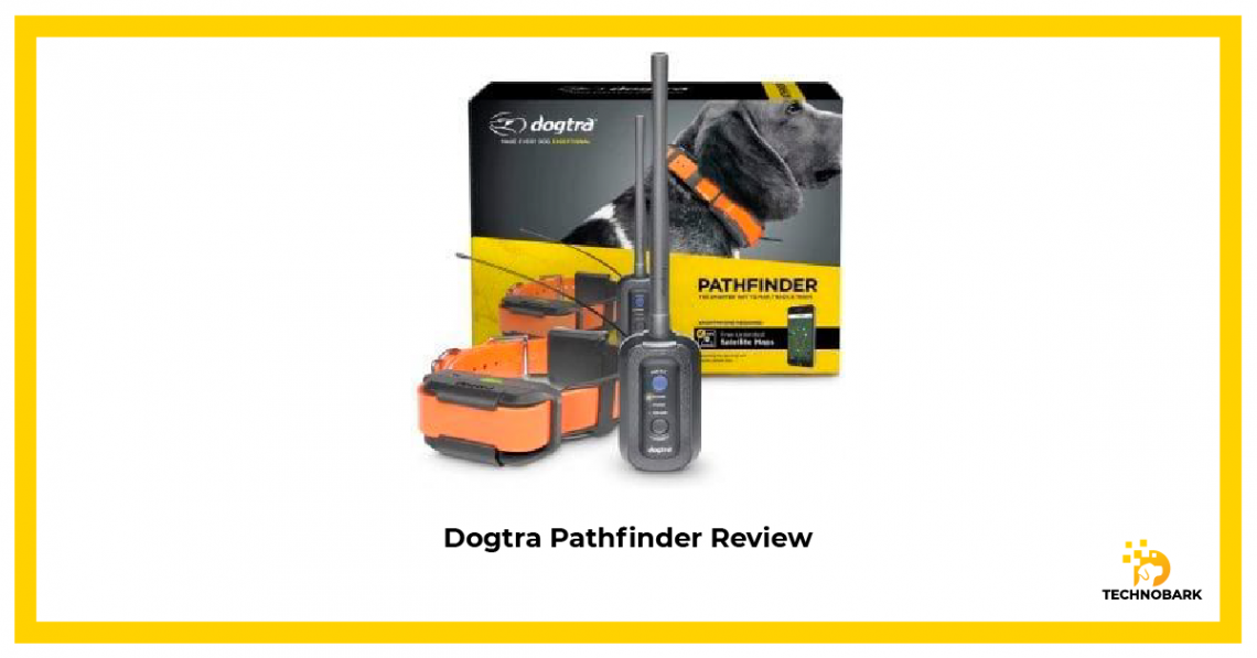 Dogtra Pathfinder Review iamge thumbnail by Technobark